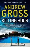 Killing Hour by Andrew Gross