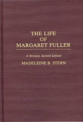 The Life of Margaret Fuller