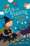Charming or What? (Witch-in-Training, #3)
