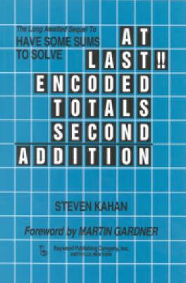 At Last!!: Encoded Totals Second Addition