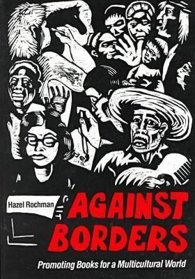 Against Borders: Promoting Books for a Multicultural World