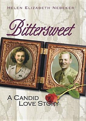 Bittersweet: A Candid Love Story
