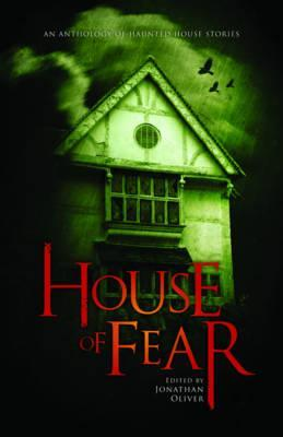 House of Fear: An Anthology of Haunted House Stories