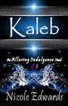Kaleb by Nicole Edwards