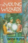 The Young Wizards by Diane Duane