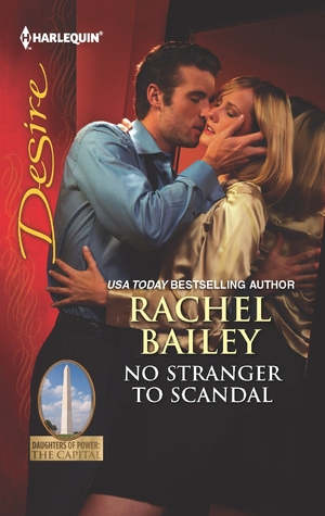 No Stranger to Scandal (Daughters of Power: The Capital #4)