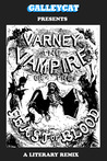 Varney the Vampire; or, The Feast of Blood: A Literary Remix