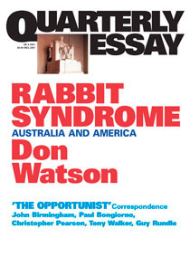 Rabbit Syndrome: Australia and America (Quarterly Essay #4)