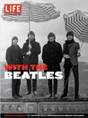 With the Beatles: Inside Beatlemania