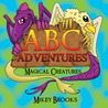 ABC Adventures: Magical Creatures