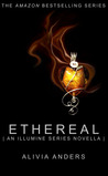 Ethereal (Illumine, #3.5)