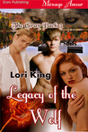 Legacy of the Wolf (The Gray Pack #3)