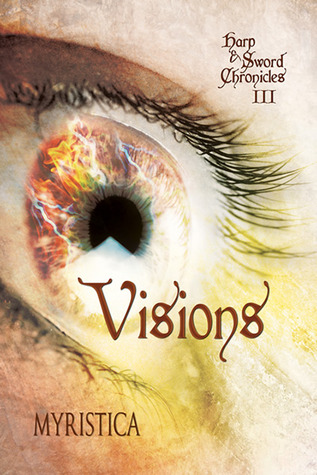Visions (The Harp & Sword Chronicles, #3)