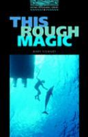 This Rough Magic (Oxford Bookworms: Stage 5)