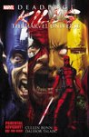 Deadpool Kills the Marvel Universe (Deadpool Killogy, #1)
