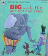 Big And Little Are Not The Same (Merrigold Press Tell A Tale Book)