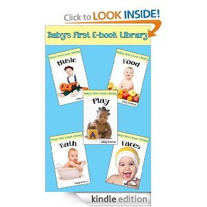 Baby's First E-Book Library Collection (5 Titles from the Baby's First E-Book Library Series)