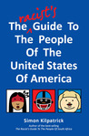 The Racist's Guide to the People of the United States of America
