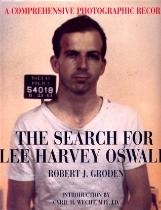 The Search for Lee Harvey Oswald: A Comprehensive Photographic Record