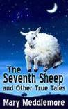 The Seventh Sheep and Other True Tales