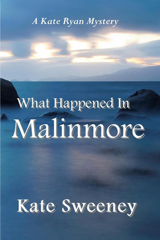 What Happened in Malinmore (Kate Ryan Mysteries #6)
