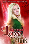 Love, Tink (Love, Tink #1)