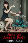 Alice the Angel of Death (Malice in Wonderland, #2)