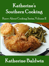 Katherine's Southern Cooking (Book 2)