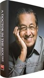 "A Doctor in the House by Mahathir ""Che Det"" Mohamad"