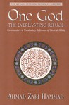 One God, the Everlasting Refuge: Commentary & Vocabulary Reference of Surat al-Ikhlas