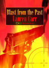 Blast from the Past (Mac Faraday Mystery, #4)