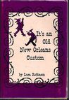 It's an old New Orleans custom