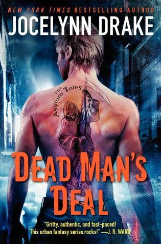 Dead Man's Deal by Jocelynn Drake
