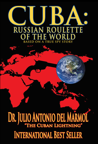 Cuba: Russian Roulette of the World