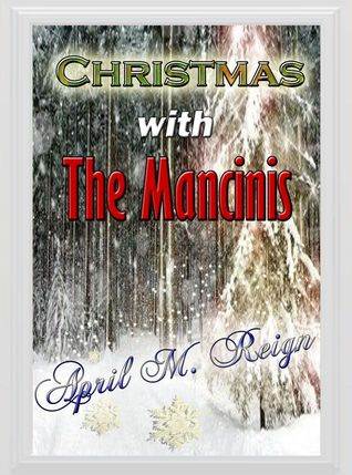 Christmas with the Mancinis: Family Holiday (The Mancini Saga)