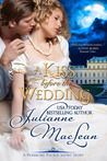 A Kiss Before the Wedding by Julianne MacLean
