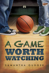 A Game Worth Watching (Worth Series #1)
