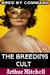 The Breeding Cult: Bred by Command