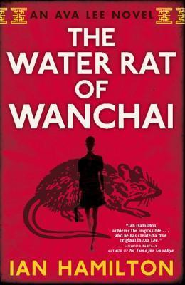 The Water Rat of Wanchai by Ian  Hamilton
