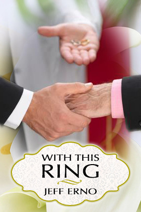 With This Ring by Jeff Erno