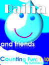 Raina and Friends (Counting Fun: 1-10)