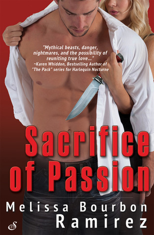 Sacrifice of Passion by Melissa Bourbon Ramirez