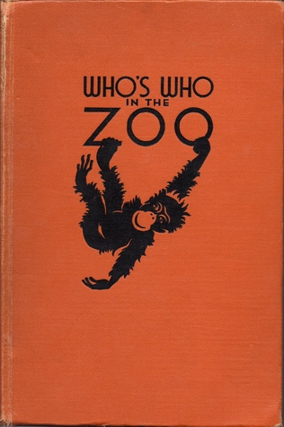 Who's Who In The Zoo: Natural History Of Mammals, Birds, Reptiles And Amphibians
