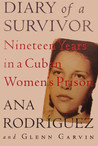 Diary of a Survivor: Nineteen Years in a Cuban Women's Prison