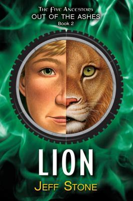 Lion (Five Ancestors: Out of the Ashes, #2)