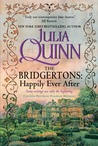 The Bridgertons: Happily Ever After (Bridgertons, #1.5-8.5; 9.5)