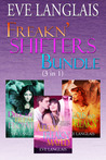 Freakn' Shifters Bundle by Eve Langlais