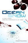 Ocean Snow by Doug  Johnson