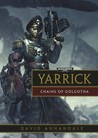 Yarrick: Chains of Golgotha