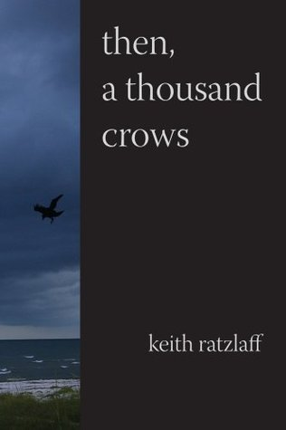 Then, A Thousand Crows